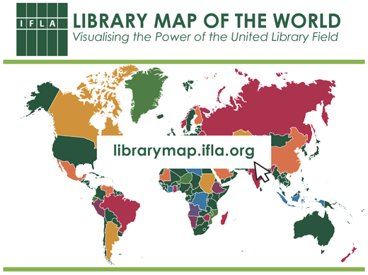 Now online: IFLA Library Map of the World – an advocacy tool